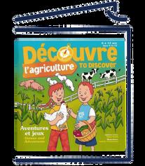 Découvre l'agriculture