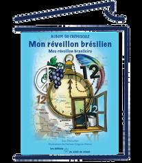 Mon réveillon brésilien