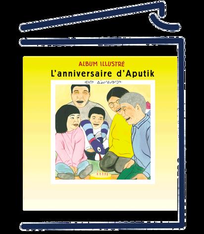 L'anniversaire d'Aputik