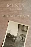 Cover der Johnny Ausgabe 8: Metamorhosen. Der Hintergrund hat ein Holzstruktur, darauf ein altes Bild in Sepia. Der Titel METAMORPHOSEN ist mt abwechselnden Beige-Farben geschrieben un verschwindet fast aufdem Untergrund.