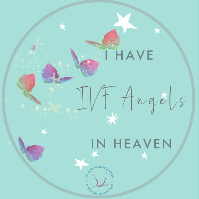 I have ivf angels in heaven