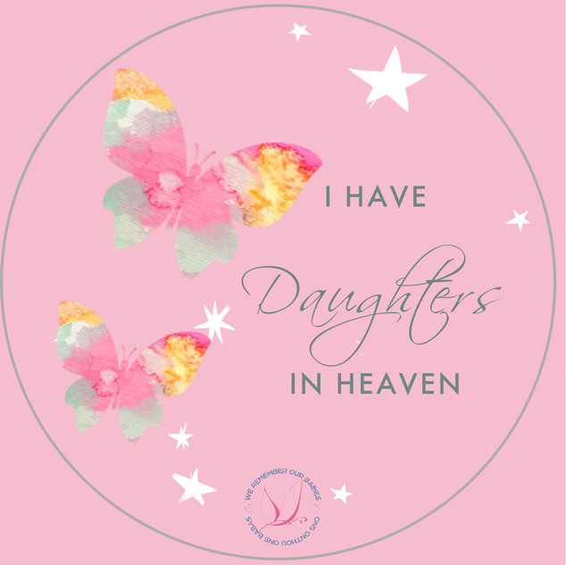 I have daughters in heaven