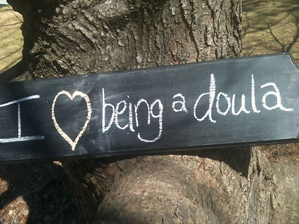 I love beng a doula