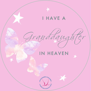 I have a granddaugther in heaven