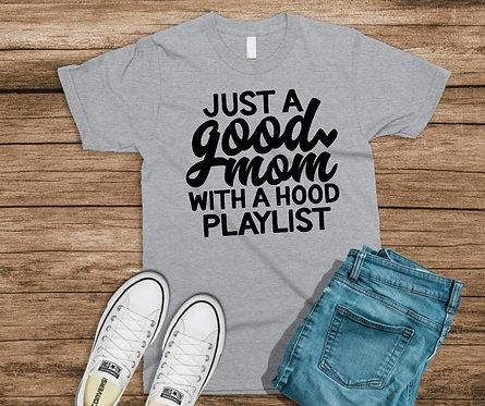 Good Mom - Hood Playlist