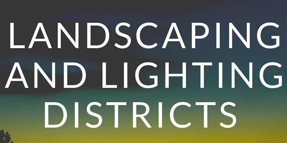Annual District Meeting- Landscaping & Lighting Districts