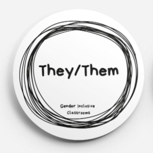 Pronoun Button: They/Them