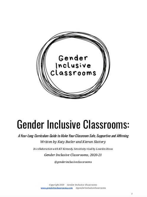 Gender Inclusive Classrooms Aug-Dec Curriculum Guide 2020-2021
