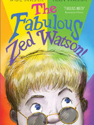A Deeper Look Into the Book: The Fabulous Zed Watson!