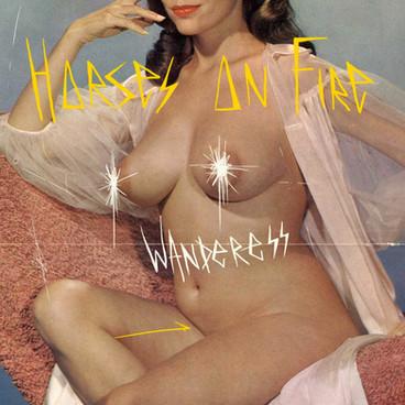 Horses On Fire - Wanderess EP