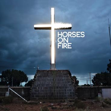 Horses On Fire - Full Album