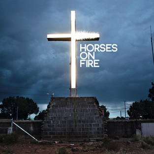 Horses On Fire - Full Album