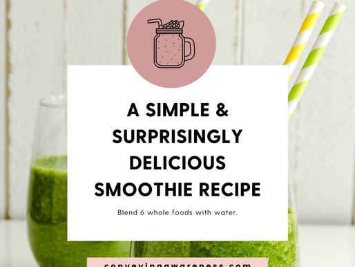 A Simple and Surprisingly Delicious Smoothie