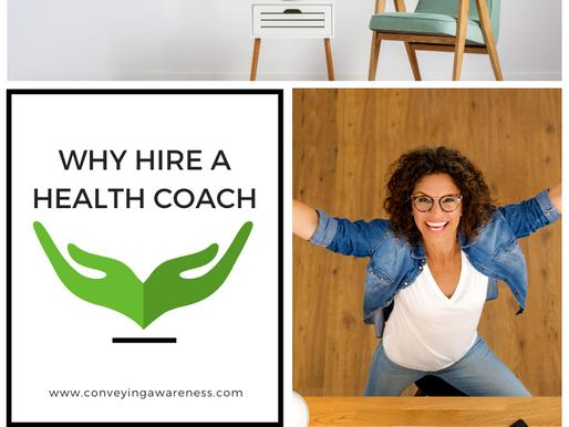 Why Hire a Health Coach?