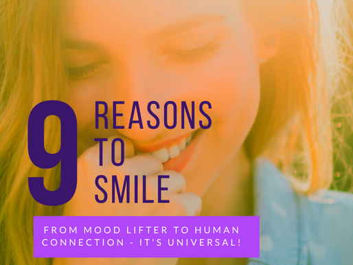 9 Reasons to Smile