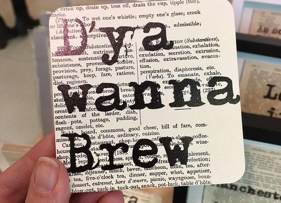 D'ya wanna Brew Coaster