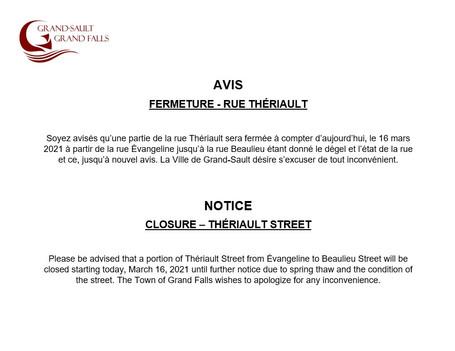 Fermeture - rue Thériault / Closure - Thériault Street