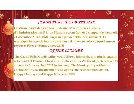 FERMETURE DES BUREAUX / OFFICE CLOSURE
