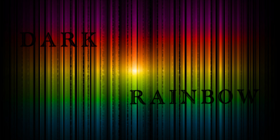 "Highlights from ""DARK RAINBOW"""