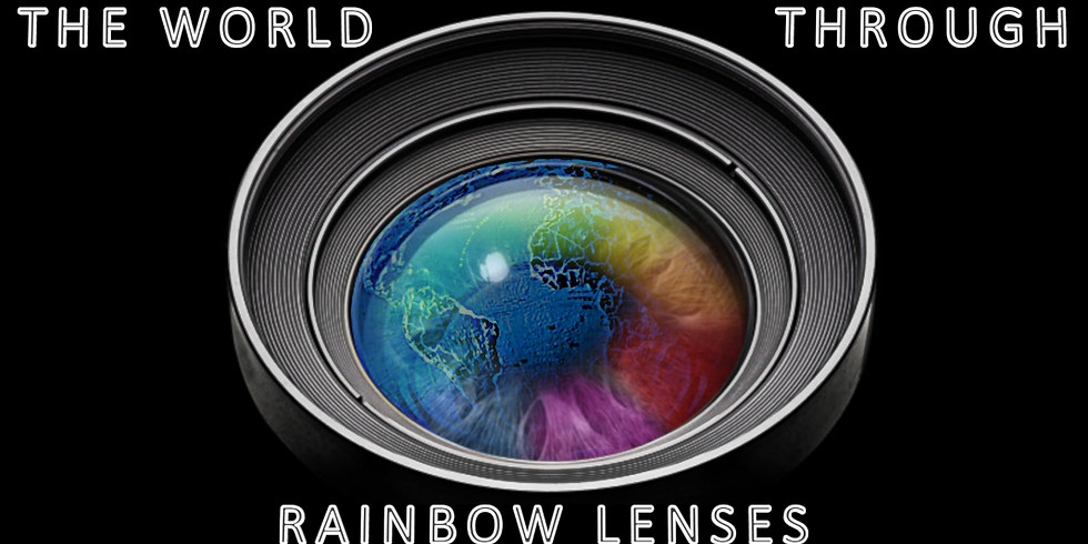 THE WORLD THROUGH RAINBOW LENSES