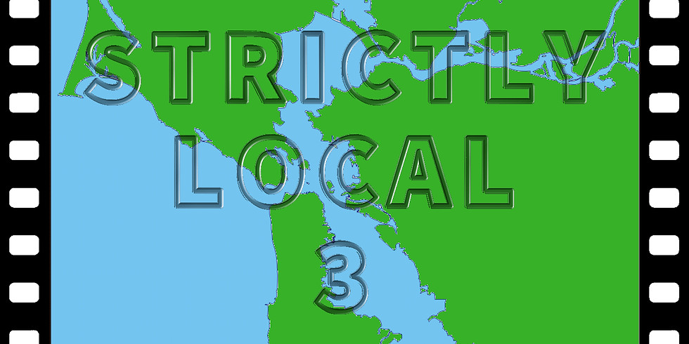 STRICTLY LOCAL 3 (SHORT FILM COLLECTION)