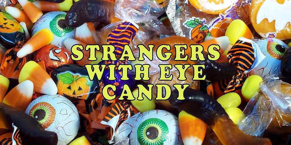 STRANGERS WITH EYE CANDY