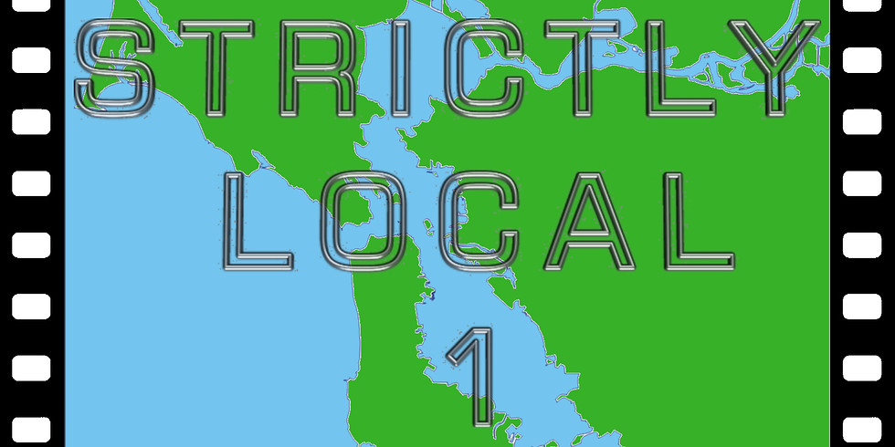 STRICTLY LOCAL SHORT FILMS 1