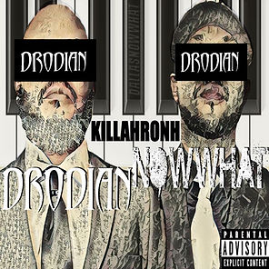 DRODIAN NOW WHAT COVER.jpg