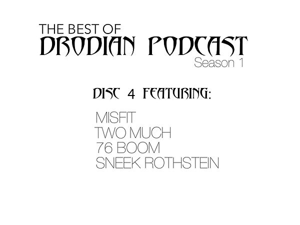 DRODIAN PODCAST SEASON 1 DISC 4