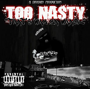 TOO NASTY (THATS WHY YOU WACK COVER).jpg
