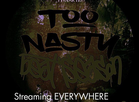"""TOO NASTY """"Beat Season"""" out now. Link on the front page of DRODIAN TV  (www.everythingdrodian.com)"""