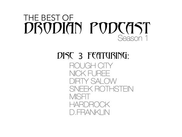DRODIAN PODCAST SEASON 1 DISC 3