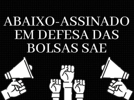 Abaixo-assinado em defesa das Bolsas SAE!