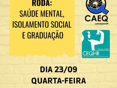 Roda: Saúde Mental, Isolamento Social e Graduação