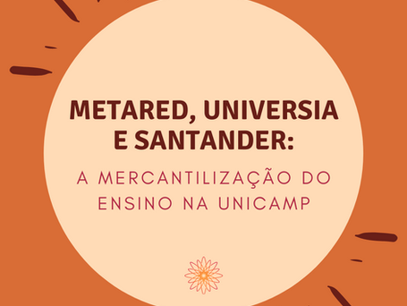 Nota - MetaRed, Universia e Santander: a mercantilização do ensino na Unicamp