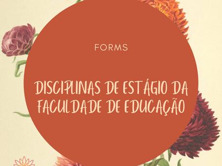 Formulário de avaliação das disciplinas de estágio da FE