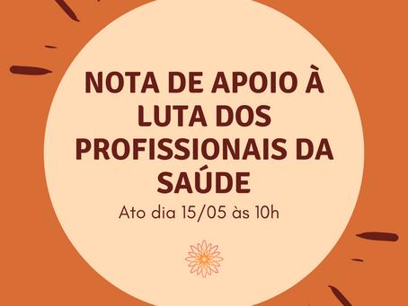 NOTA DE APOIO À LUTA DOS PROFISSIONAIS DA SAÚDE