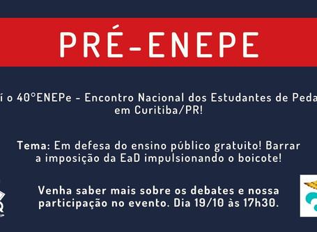 Pré-ENEPe - Mobilizar para o 40º Encontro Nacional dos Estudantes de Pedagogia