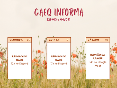 [29/03 – 04/04] CAEQ Informa