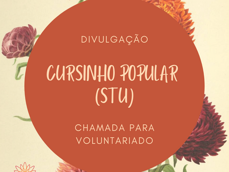 Chamada para voluntariado – Cursinho Popular do STU