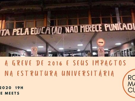 Roda Marie Curie: A Greve de 2016 e Seus Impactos na Estrutura Universitária