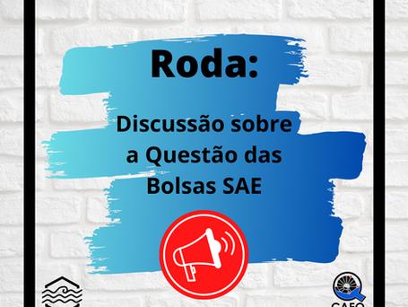 Roda: Discussão sobre a Questão das Bolsas SAE