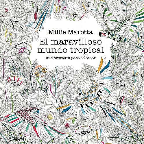 Libro El Maravilloso Mundo Tropical