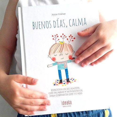 Libro ¨Buenos días, Calma¨
