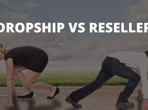 Dropship VS Reseller