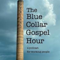 Blue Collar Gospel Hour
