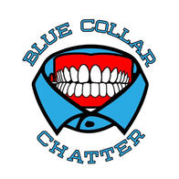 Blue Collar Chatter