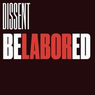 Belabored by Dissent Magazine