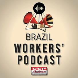 Brazil Workers_ Podcast.jpg