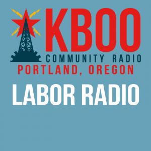 KBOO Labor Radio
